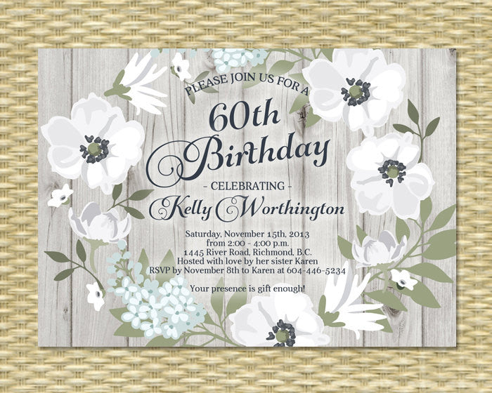 30th, 40th, 50th, 60th, 70th Birthday Invitation, Bridal or Baby Shower Invitation - Rustic Wood Floral Gio - ANY EVENT - Any Color Scheme
