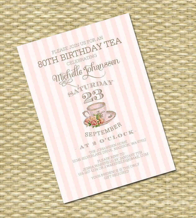 70th Birthday Tea Invitation 40th 50th 60th Vintage Teacup Roses Pink Gold White Stripes ANY EVENT Any Colors