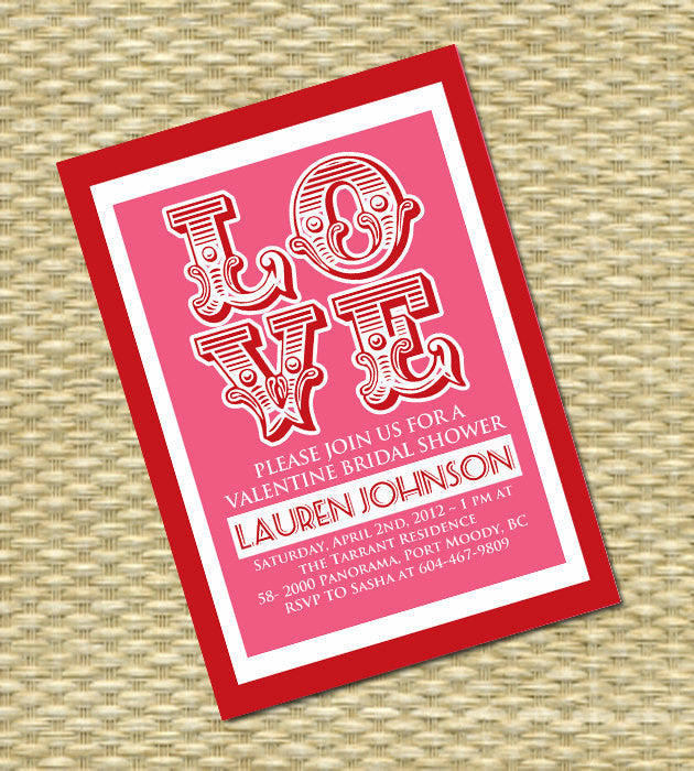 Valentine's Day Bridal Shower Invitation Valentine Wedding Shower LOVE Invitation, Any Color Scheme, Any Event
