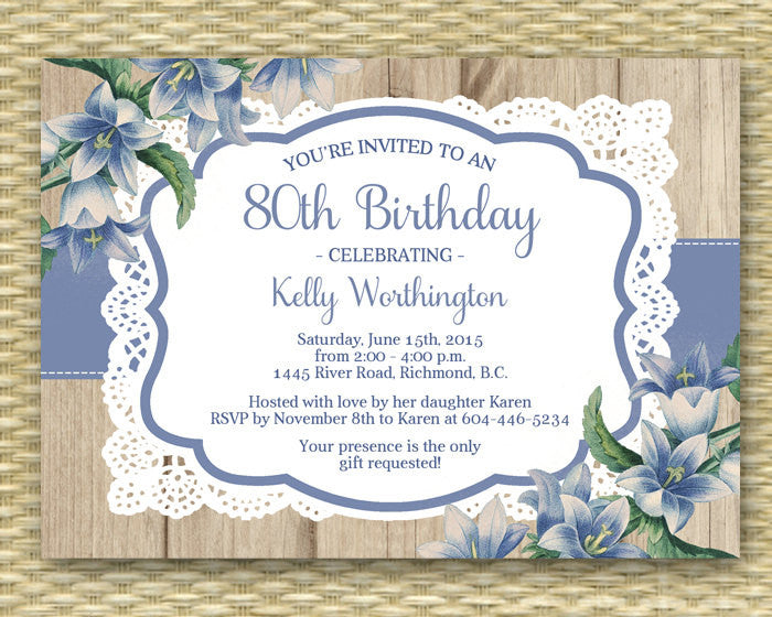 80th Birthday Invitation Adult Milestone Birthday Rustic Wood Lace Blue Flowers 60th 70th 90th, ANY EVENT