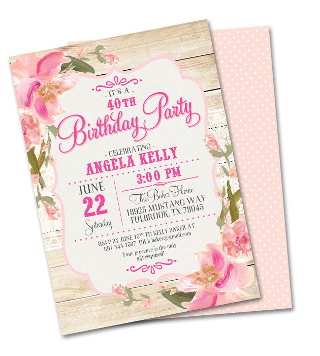 Rustic 40th Birthday Invitation Country Wood Lace Pink Blush Peach Flowers Shabby Chic Anniversary Graduation Milestone Birthday, Any Event