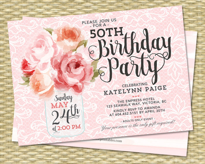 50th Birthday Invitation Mason Jar Floral Pink Peonies Shabby Chic Raspberry Pink Peach Coral 30th 40th 60th Any Age Birthday, ANY EVENT