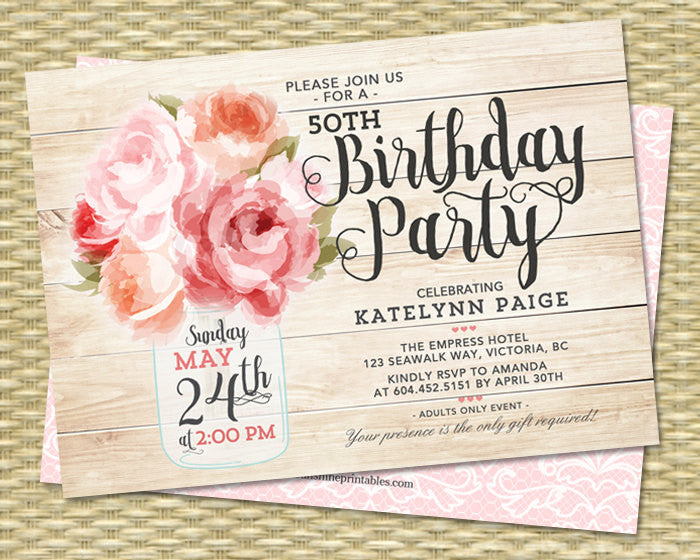 60th Birthday Invitation Mason Jar Floral Pink Peonies Shabby Chic Raspberry Pink Peach Coral 30th 40th 60th Any Age Birthday, ANY EVENT