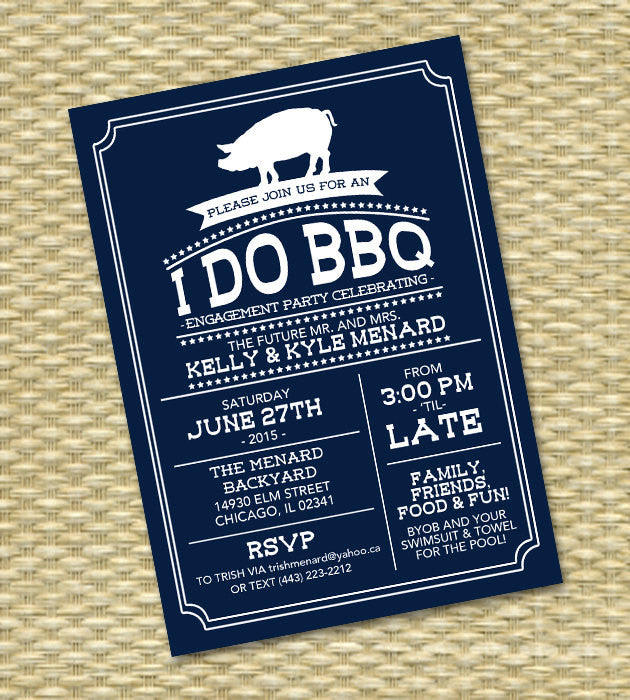 I Do BBQ Invitation Engagement Party Rehearsal Dinner Navy and White Pig Roast Milestone Birthday Country Style, Any Event, Any COLOR