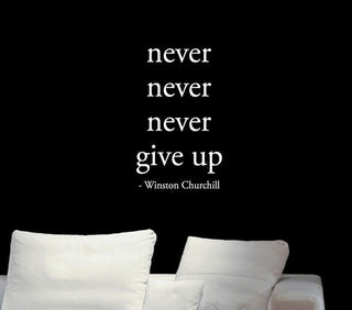 Never Give up Winston Churchill Inspiring Quotes Wall Sticker - StrengthBand.com