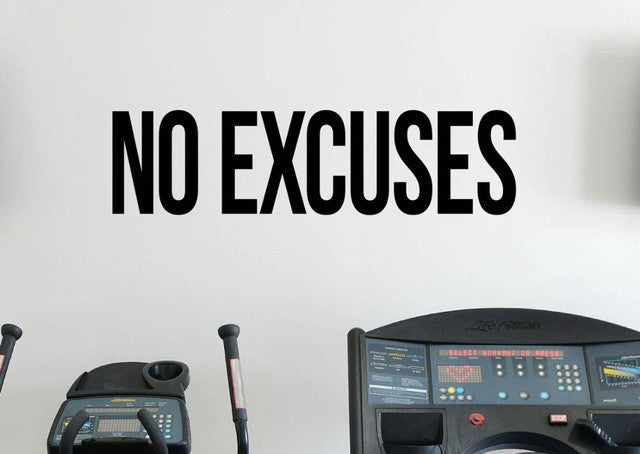 No Excuses Vinyl Wall Sticker