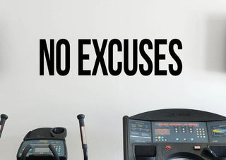 No Excuses Vinyl Wall Sticker - StrengthBand.com