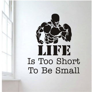 Life is Too Short To Be Small Gym Sticker - StrengthBand.com