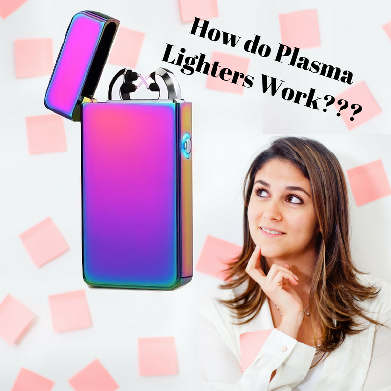 How do Plasma Lighters Work?