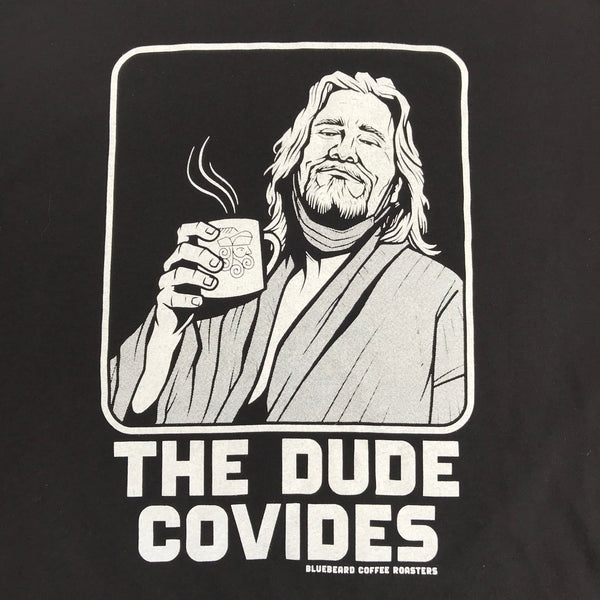 The Dude Covides Bluebeard Coffee Tee