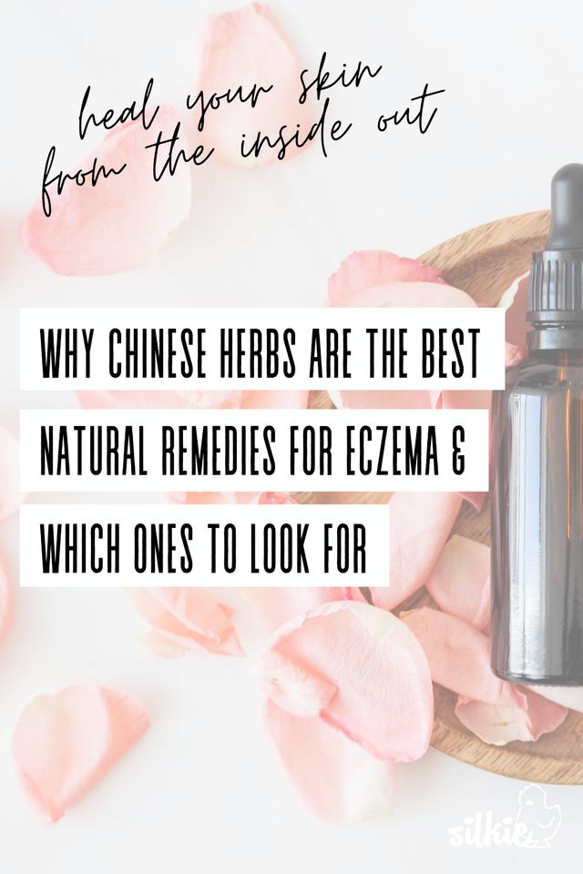 "rose petals on white background with tincture of herbs and text overlay that says ""Chinese herbs are some of the best natural remedies for eczema"""