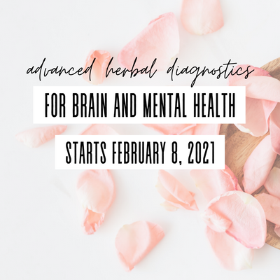 Advanced Herbal Diagnostics for Brain and Mental Health Course