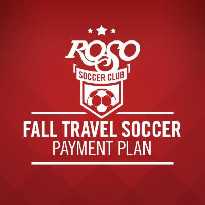 Fall Travel Soccer Payment Plan - 2nd Payment