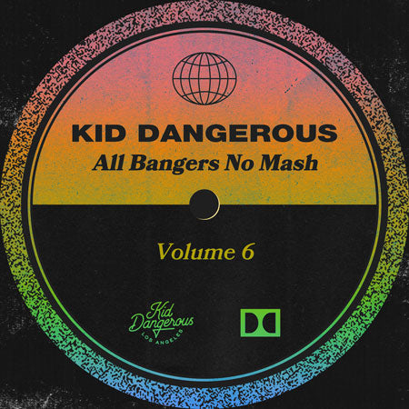 Playlist: All Bangers No Mash - Vol 6