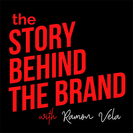 The Story Behind the Brand Podcast