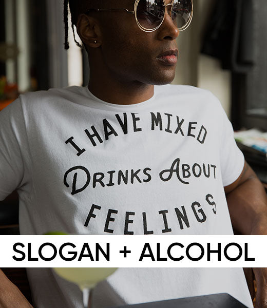 SLOGAN + ALCOHOL
