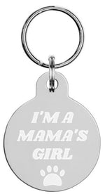 "Load image into Gallery viewer, ""I'M A MAMA'S GIRL"" Engraved pet ID tag - RuffRuffShop.com"