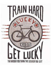Train Hard, Get Lucky