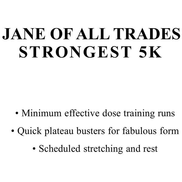Jane of All Trades 5K