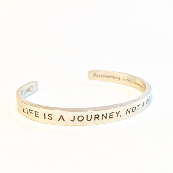 """Life Is A Journey Not A Destination"" pewter open adjustable cuff bracelet"