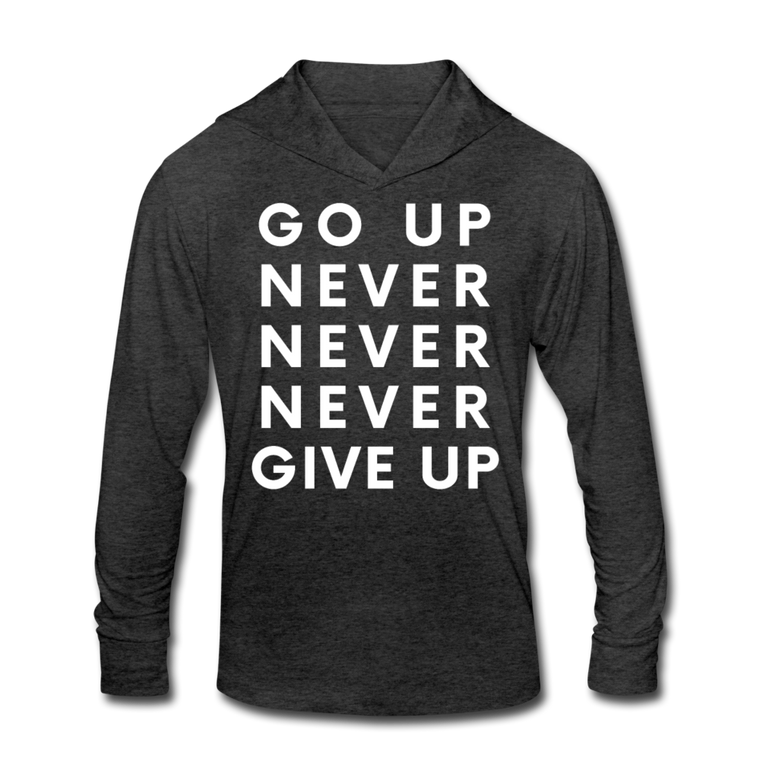 Go Up Never Give Up - Hoodie Tee