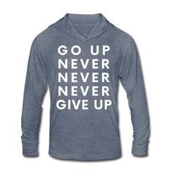 Go Up Never Give Up - Hoodie Tee - heather blue