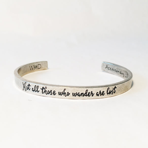 Not All Who Wander Are Lost Adjustable Cuff Bracelet