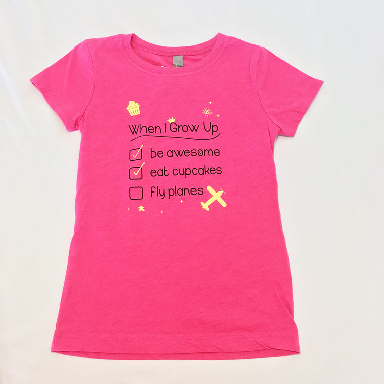 When I Grow Up Girls T-shirt