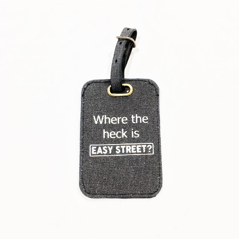 Where The Heck Is Easy Street Luggage Tag