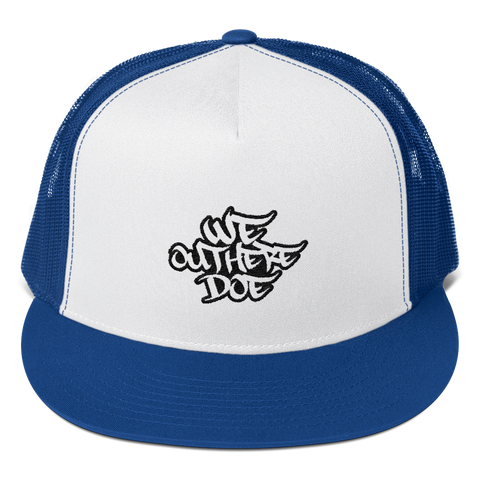 We Out Here Doe Logo Trucker Cap