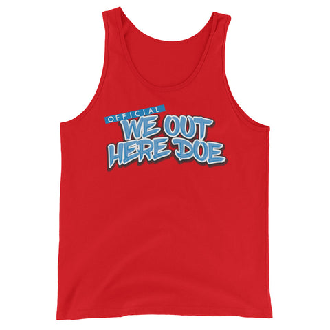 OFFICIAL WE OUT HERE DOE BABYBLUE TANK TOP