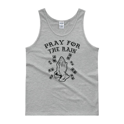 Pray for the rain Tank top