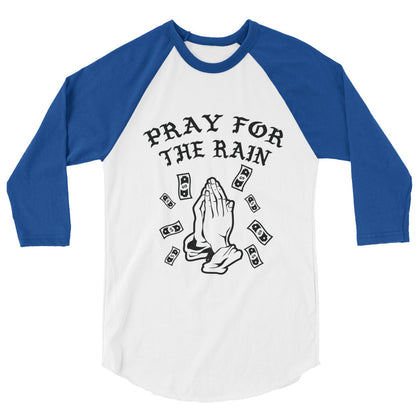 Pray for the rain BASEBALL STYLE T-SHIRT
