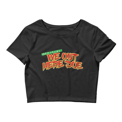 OFFICIAL WE OUT HERE DOE GREEN/RED WOMEN'S CROP TOP
