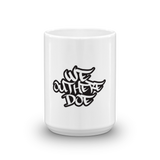 We Out Here Doe Logo Mug