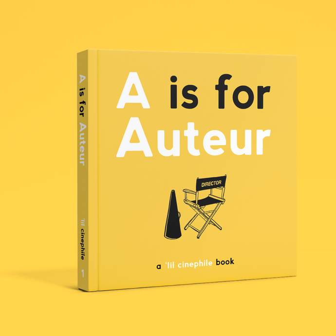 A is for Auteur by 'lil Cinephile