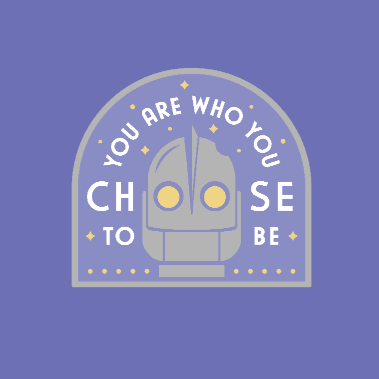 YOU ARE WHO YOU CHOOSE TO BE STICKER by MACGUFFIN GOODS