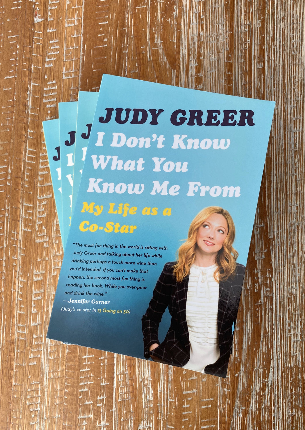 I Don't Know What You Know Me From: My Life as a Co-Star by Judy Greer