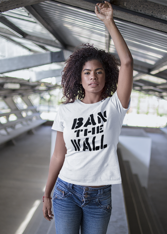 Ban the Wall Adult Capsleeve Tee