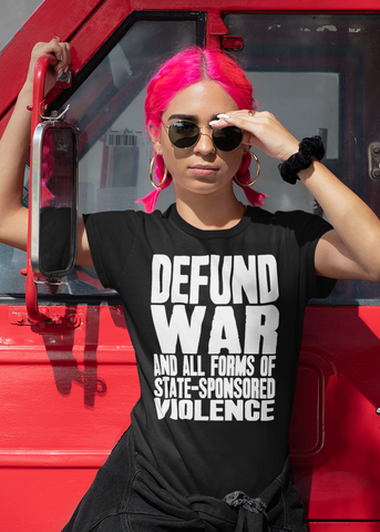 Defund War Adult Capsleeve Tee