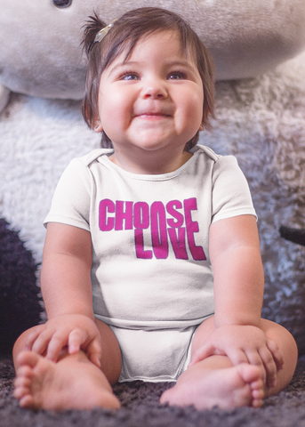 Choose Love Baby Onesie