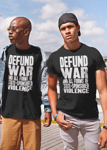 Defund War Adult Unisex Crew