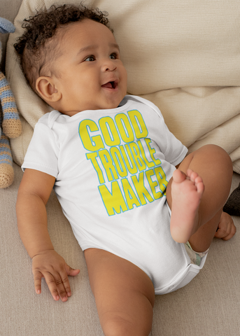 Good Trouble Maker Baby Onesie