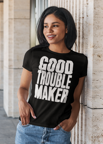 Good Trouble Maker Adult Capsleeve Tee