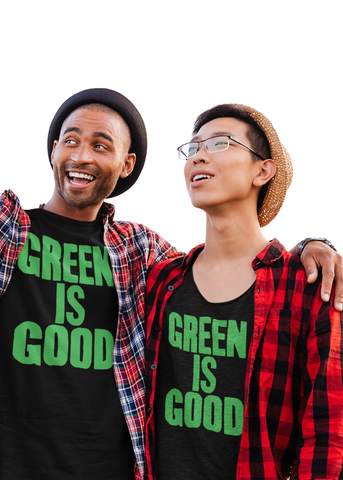Green Is Good Adult Unisex Crew
