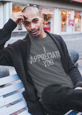 I Appreciate You Heather Gray Unisex Crew