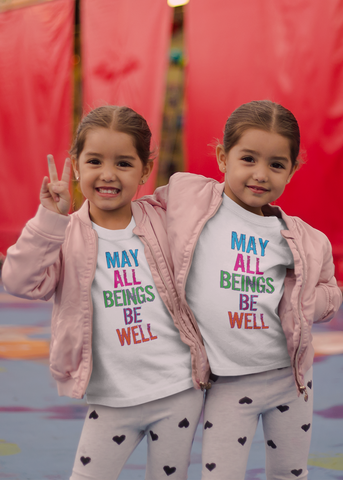 May All Beings Be Well Kids T-Shirt