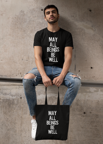 May All Beings Be Well Tote Bag