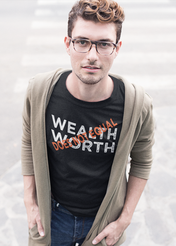 Wealth Does Not Equal Worth Adult Unisex Crew