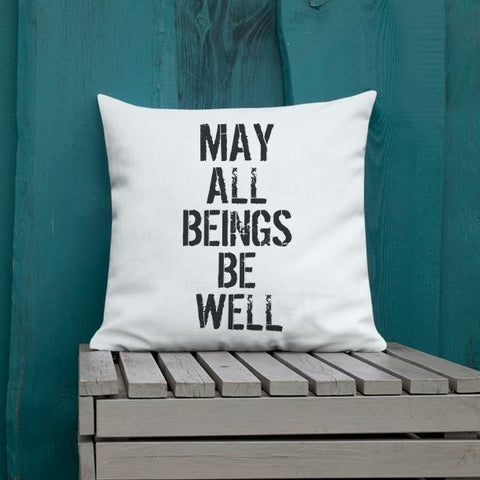 May All Beings Be Well + Free Pillow